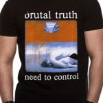 Brutal Truth T Shirts